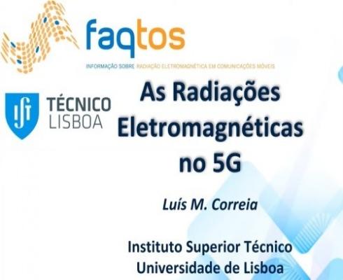 As Radiações Eletromagnéticas no 5G (Técnico+ Expert Talks)